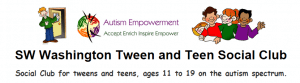 SW WA Tweens & Teens Autism Social Club @ The Arc of SW WA Family Center | Vancouver | Washington | United States