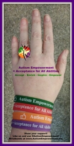 Autism Empowerment = Acceptance for All Abilities wristbands